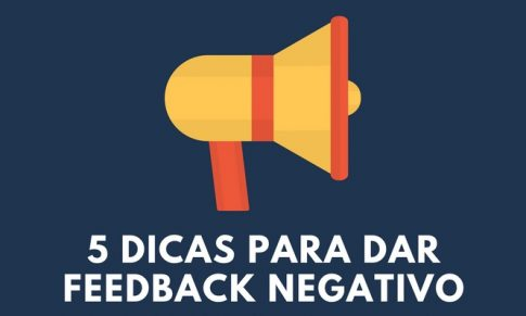 Quem disse que o feedback negativo não traz resultados?