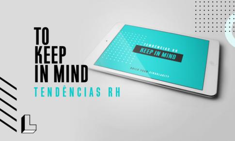 KEEP IN MIND – Tendências RH