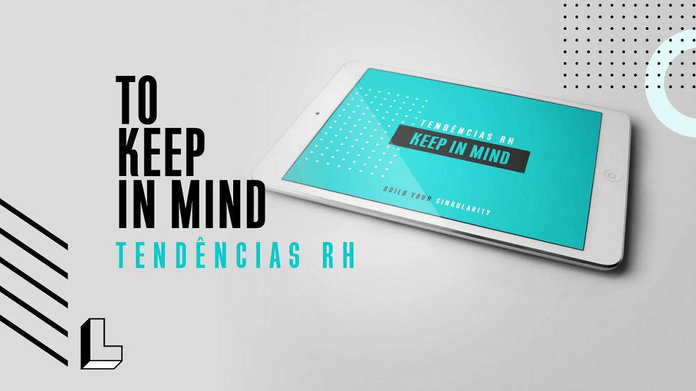 Keep in Mind - Tendências RH